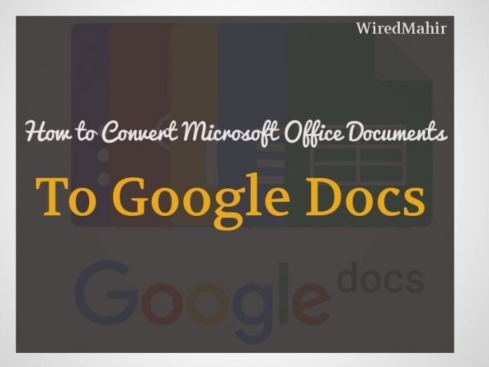 How to Convert MS Office Files to Google Docs in Your Chromebook