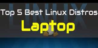 Best Linux Distros For Laptop