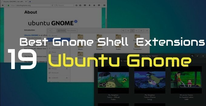 19 Best Gnome Shell Extensions For Your Ubuntu Gnome Desktop