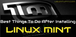 Best Things To Do After Installing Linux Mint