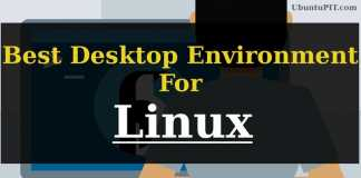 Best Linux Desktop Environment