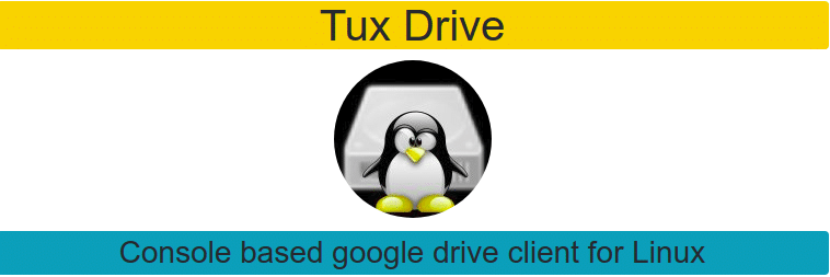 Tuxdrive – A Command Line Google Drive Client For Linux