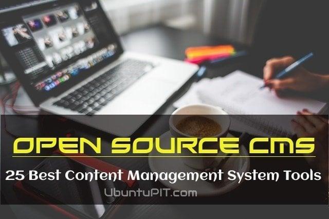 Open Source CMS: 25 Best Content Management System Tools