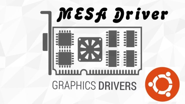 Mesa 3D Graphics Library Available To Install in Ubuntu Linux