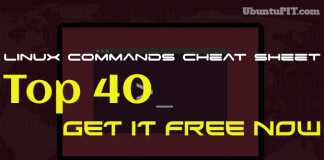 Top 40 Best Linux Commands Cheat Sheet. Get It Free Now.