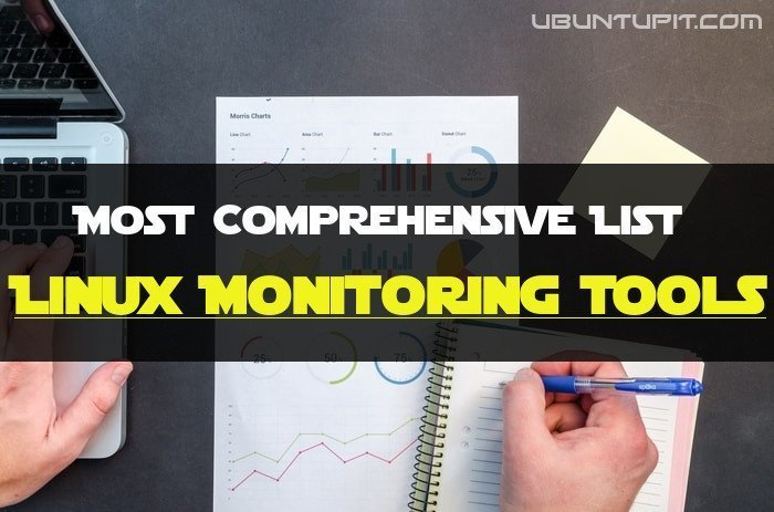 Most Comprehensive List of Linux Monitoring Tools For SysAdmin