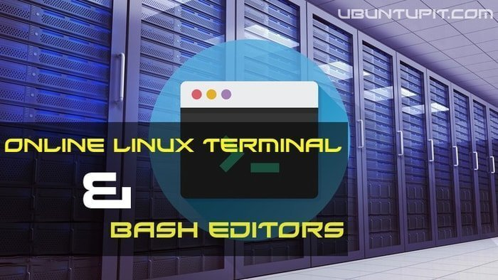 Top 15 Online Linux Terminal Emulators and Bash Editors