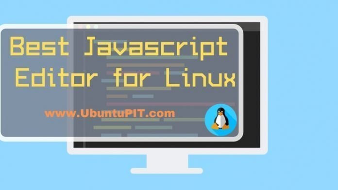 Best Javascript Editor for Linux