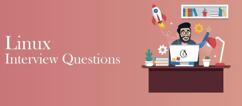 Top 50 Most Asked Linux Interview Questions & Answers in 2019