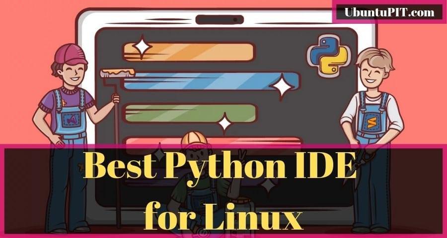Best Linux Python IDE for Ubuntu