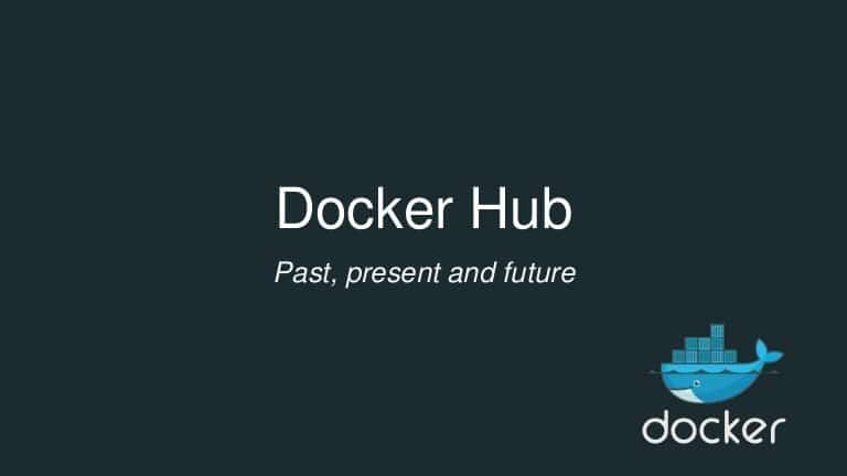 "Title: Docker Hub with text below ""past, present and future"", side logo of Docker on right corner below over black background"