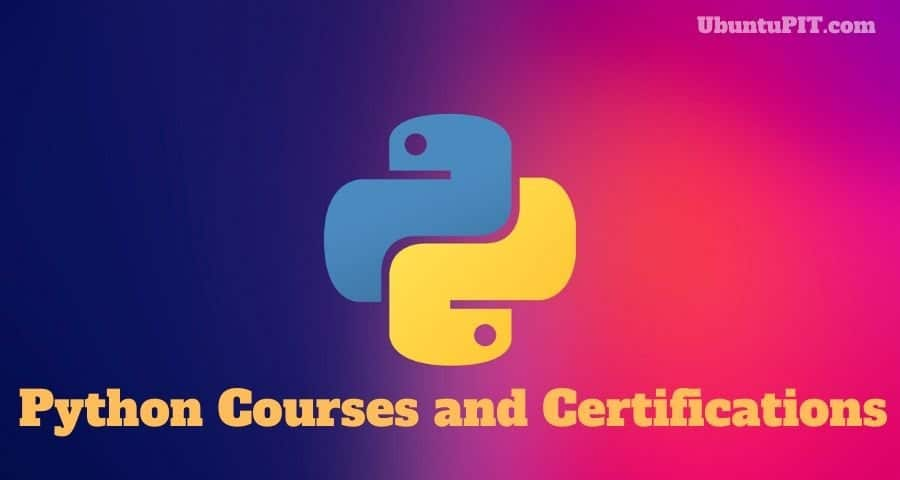 Best Python Courses and Certifications