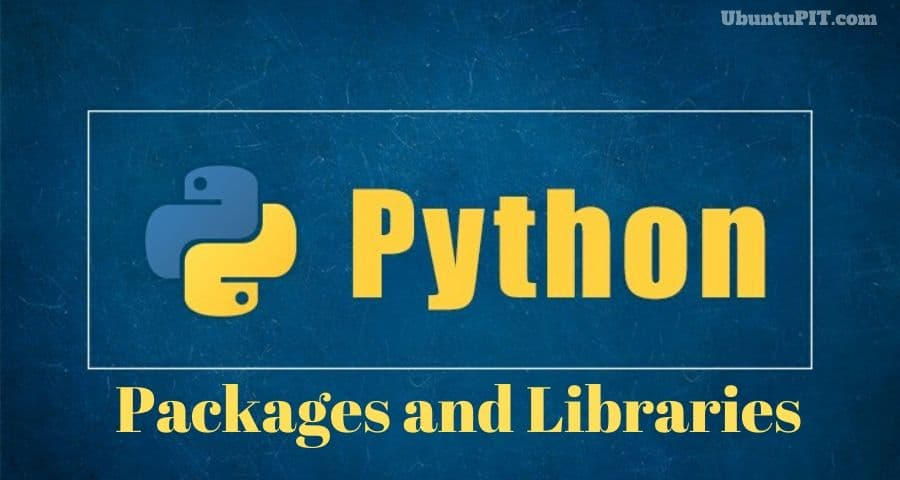 Best Python Libraries and Packages