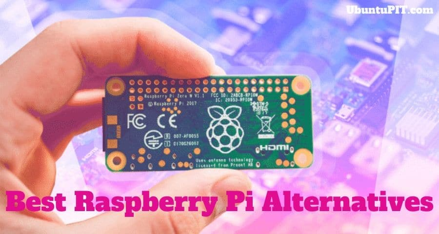 The 20 Best Raspberry Pi Alternatives Available in 2020