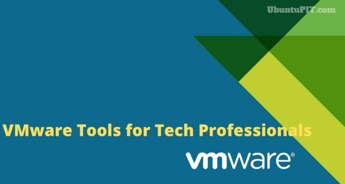 Best VMware Tools for Tech Professionals