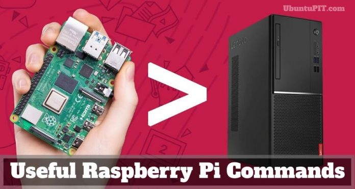 Useful Raspberry Pi Commands