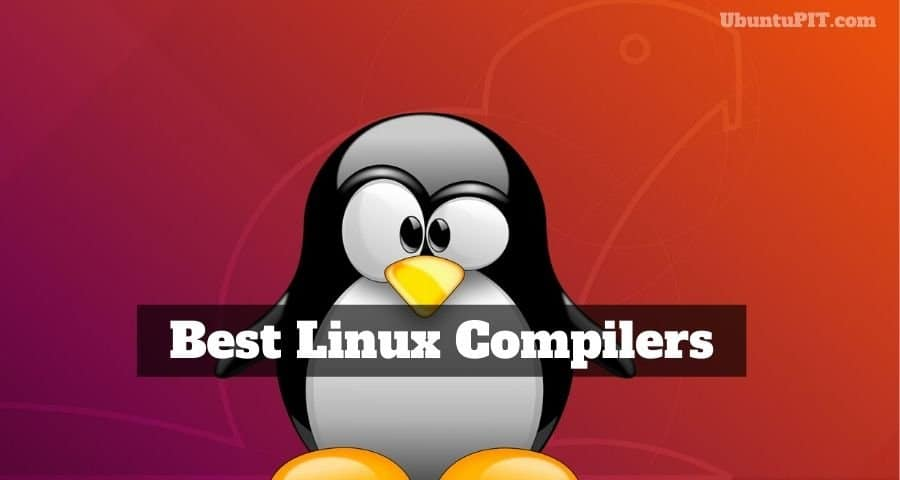 Best Linux Compilers