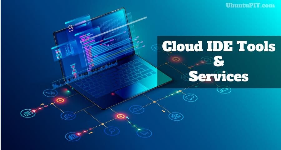 Best Cloud IDE Tools and Services for Developer