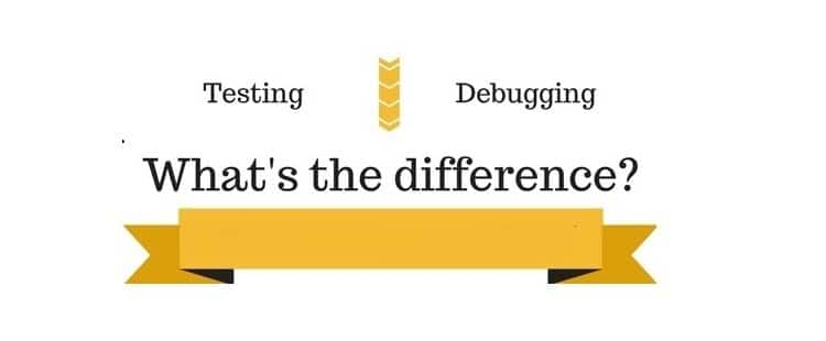 White background: Testing vs Debugging ; in middle text: what's the difference with golden ribbon downwards