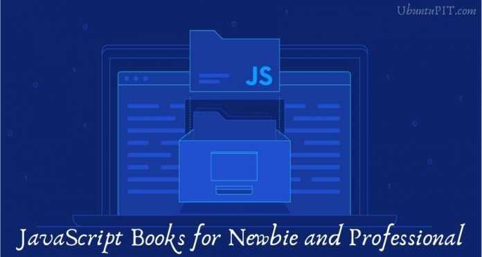 JavaScript Books for Newbie and Professional