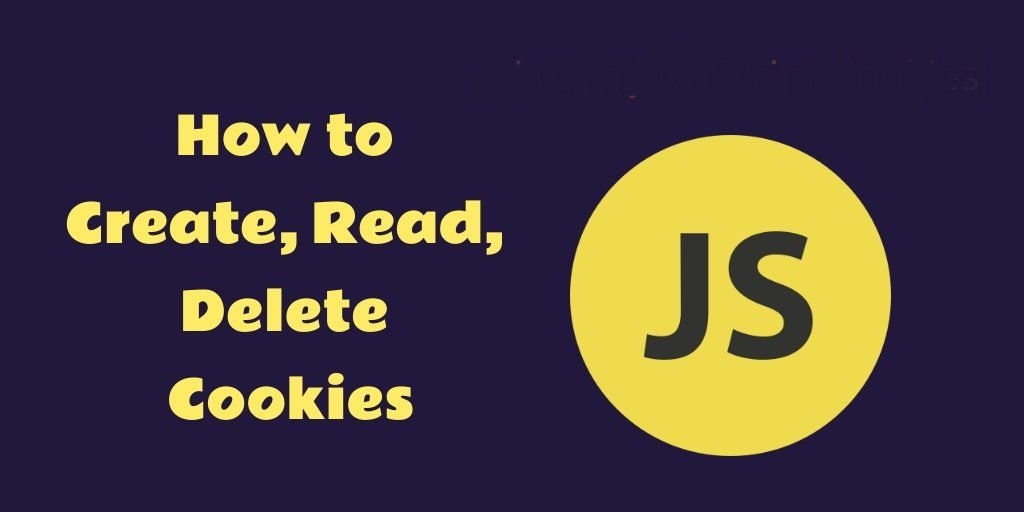 Text Left How to write, read, delete cookies; logo JS on right. Background: dark blue