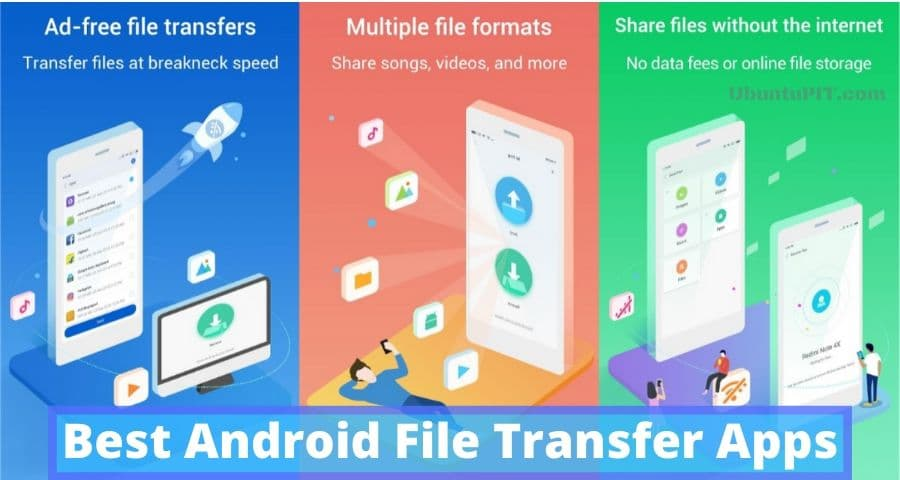 The 20 Best Android File Transfer Apps To Share Files Offline