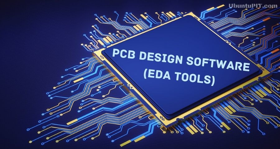 The 20 Best Electronic Design Automation Tools Eda Tools For Linux