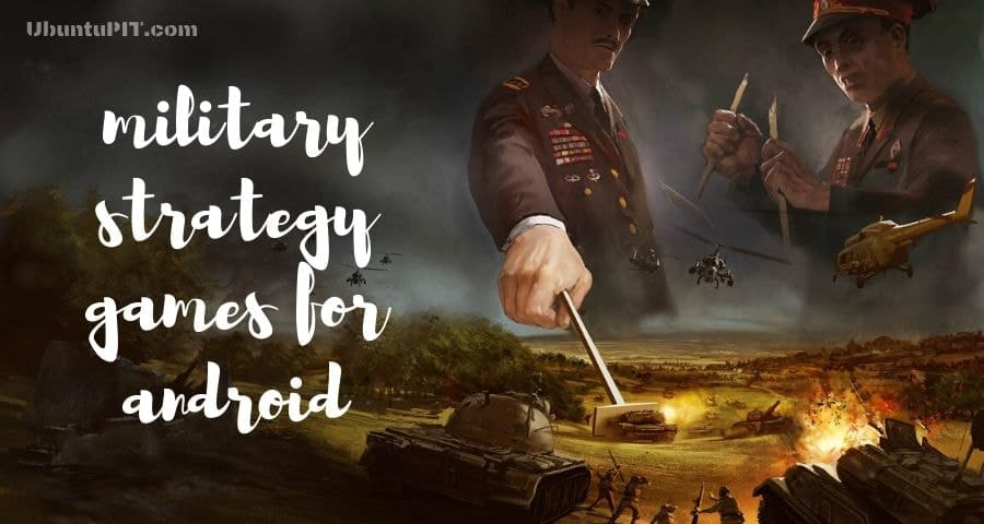 Best War Strategy Games for Android System