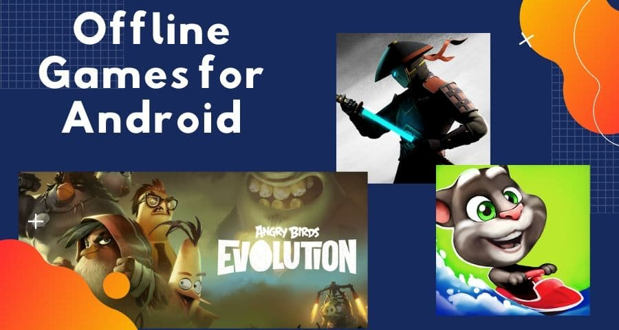The 20 Best Offline Games for Android To Enjoy Your Off Times
