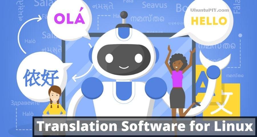 Best Translation Software for Linux