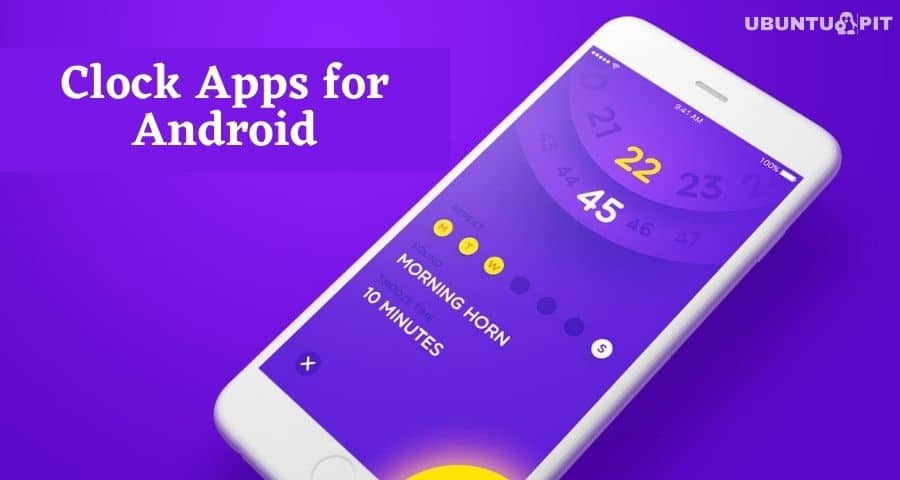 The 20 Best Clock Apps For Android Device