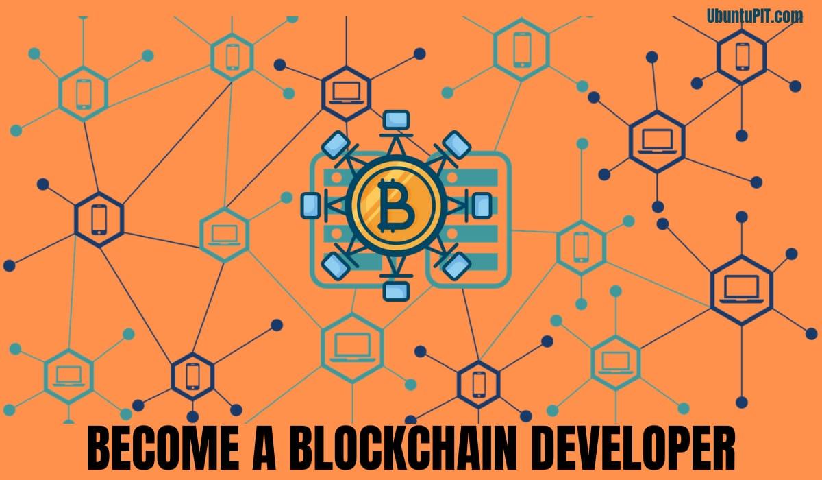 Become a Blockchain Developer