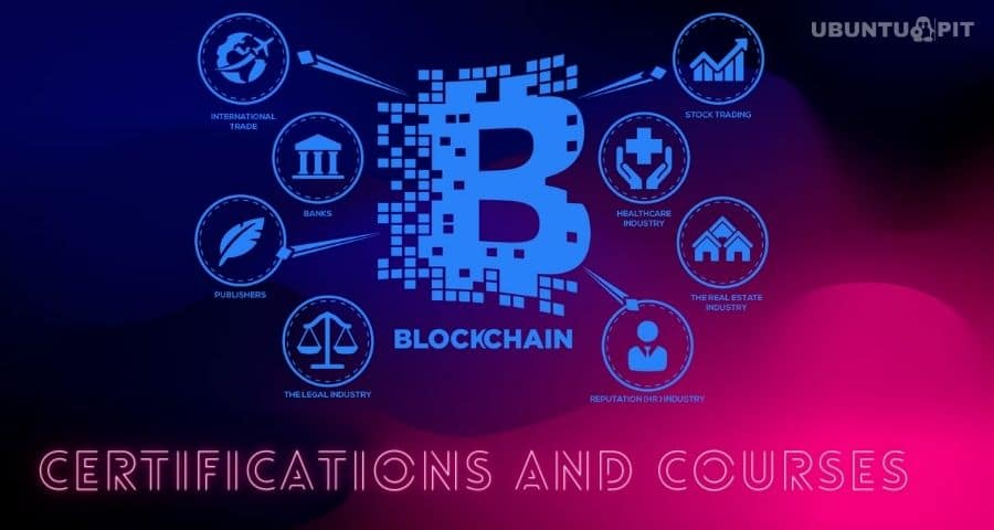 Best Blockchain Certifications and Courses