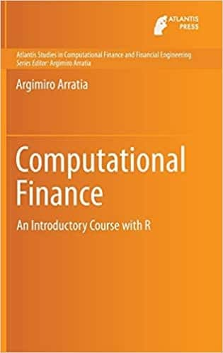 Computational Finance - An Introductory Course with R