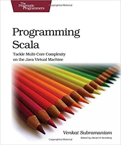 Programming Scala - Tackle Multi-Core Complexity on the JVM