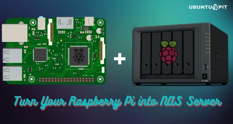 How To Turn Your Raspberry Pi into NAS Server [Guide]