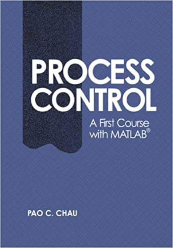 1. Process Control A First Course with MATLAB