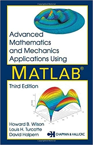 11. Advanced Mathematics and Mechanics Applications Using MATLAB