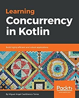 11. Learning Concurrency in Kotlin
