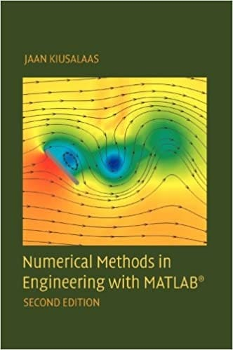 12. Numerical Methods in Engineering With MATLAB