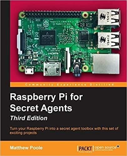 12. Raspberry Pi for Secret Agents