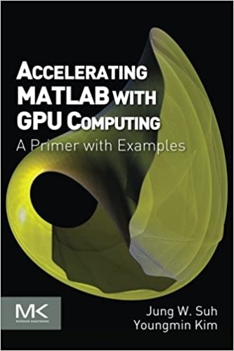 13. Accelerating MATLAB with GPU Computing