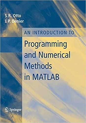 18. An Introduction to Programming and Numerical Methods in MATLAB