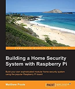 2. Building a Home Security System with Raspberry Pi