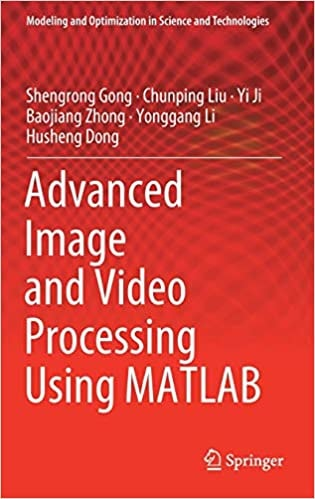 4. Advanced Image and Video Processing Using MATLAB