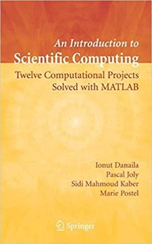 6. Introduction to scientific computing - twelve projects with MATLAB