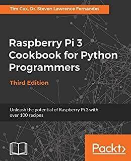 9. Raspberry Pi 3 Cookbook for Python Programmers
