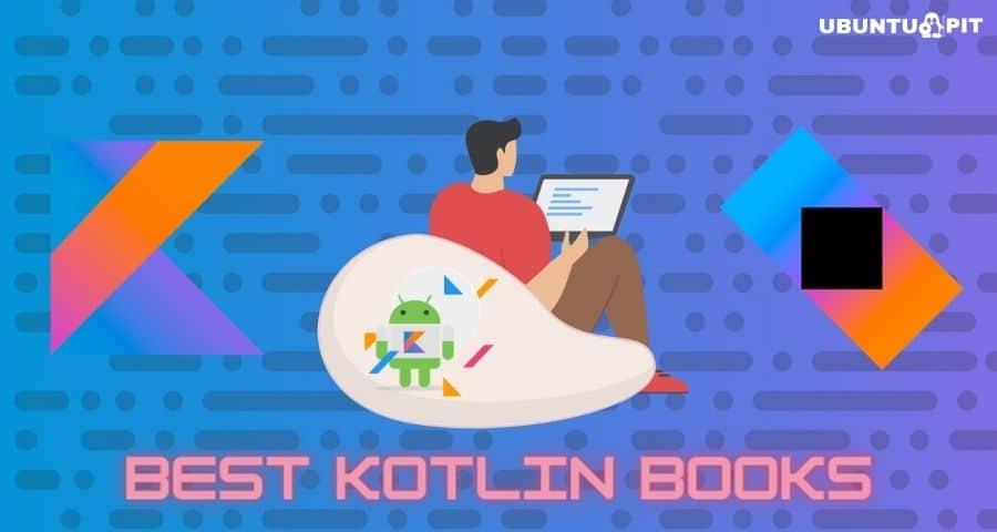 Best Kotlin Books For Beginner and Expert Developers