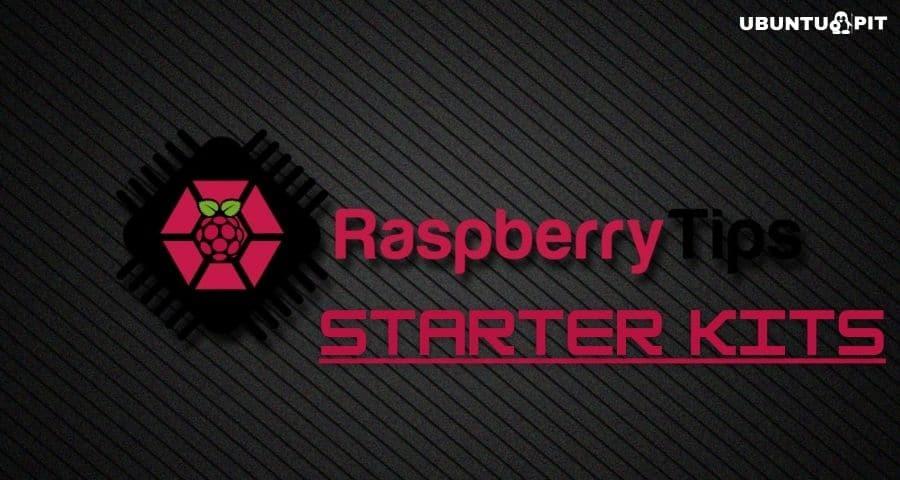Best Raspberry Pi Starter Kits
