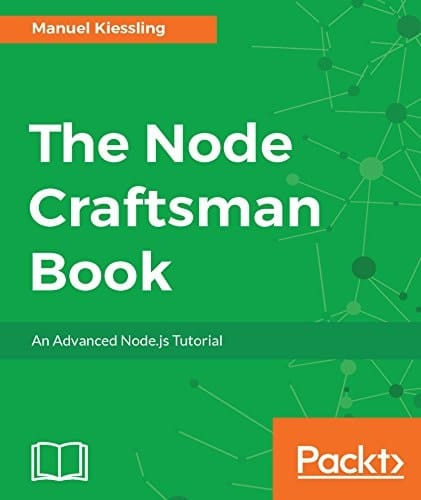 1. The Node craftsman book - An advanced NodeJs tutorial